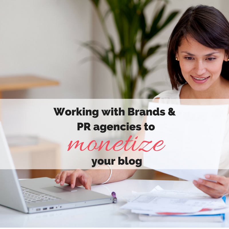Working with brands and PR agencies to monetize your blog