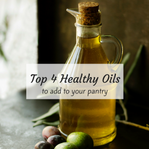 Top 4 healthy oils to add to your pantry